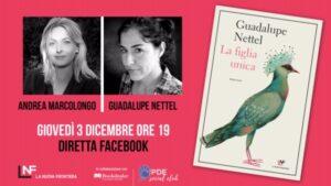 GIOVEDÌ 3 DICEMBRE, ORE 19:00 IN DIRETTA FACEBOOK ANDREA MARCOLONGO INTERVISTA GUADALUPE NETTEL